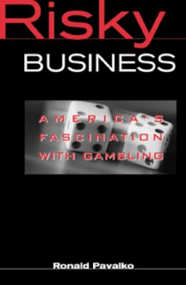 Risky Business America's Fascination With Gambling