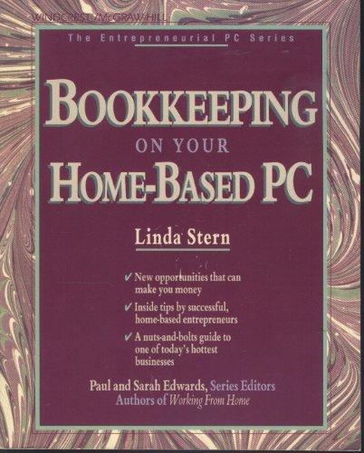 Bookkeeping on Your Home-Based PC (The Entrepreneurial PC)