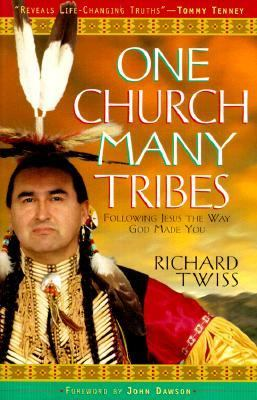 One Church Many Tribes Following Jesus the Way God Made You