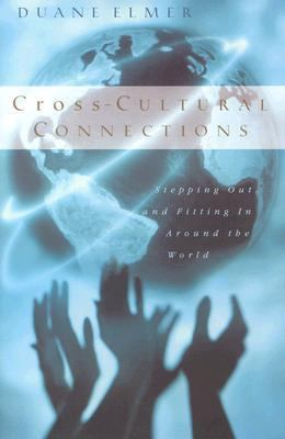 Cross-Cultural Connections Stepping Out and Fitting in Around the World