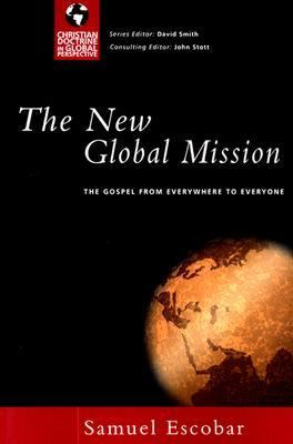 New Global Mission The Gospel from Everywhere to Everyone