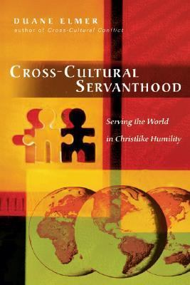 Cross-cultural Servanthood Serving the World in Christlike Humility