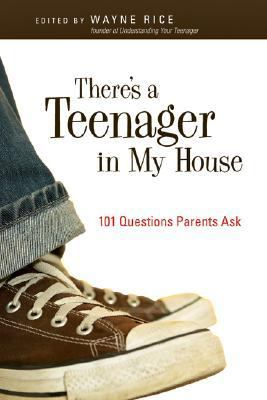 There's a Teenager in My House