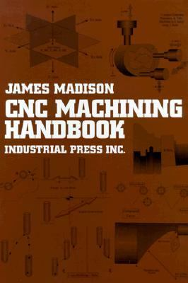 Cnc Machining Handbook Basic Thory, Production Data, and Machining Procedures