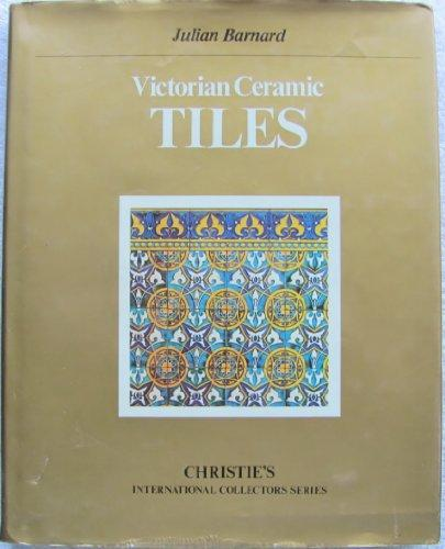Victorian Ceramic Tiles (Christie's international collectors series)
