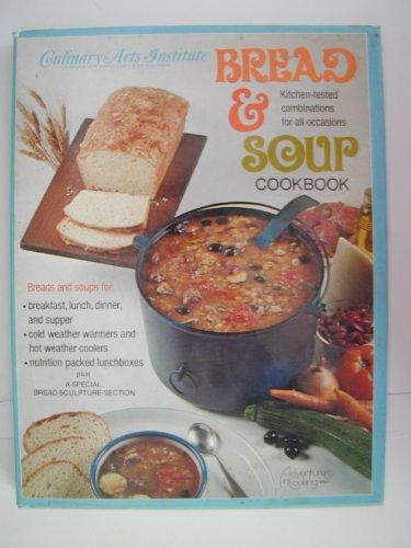 Bread and Soup Cookbook (Adventures in cooking series)