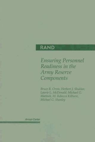 Ensuring Personnel Readiness in the Army Reserve Components