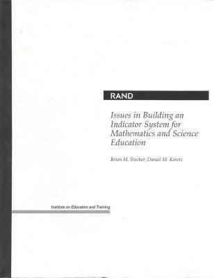Issues in Building an Indicator System for Mathematics and Science Education