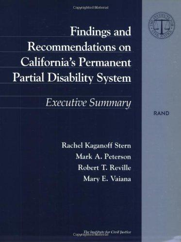 Findings and Recommendations on California's Permanent Partial Disability System: Executive Summary