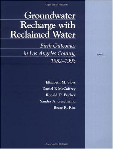 Groundwater Recharge with Reclaimed Water: Birth Outcomes in Los Angeles County, 1982-1993