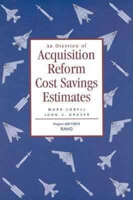 Overview of Acquisition Reform Cost Savings Estimates