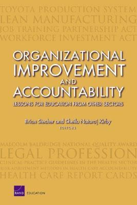 Organizational Improvement and Accountability Lessons for Education from Other Sectors