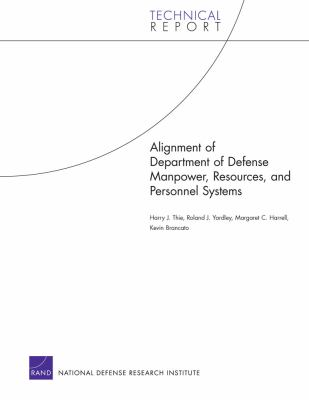 Alignment of Department of Defense Manpower, Resources, and Personnel Systems