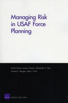 Managing Risk in USAF Force Planning
