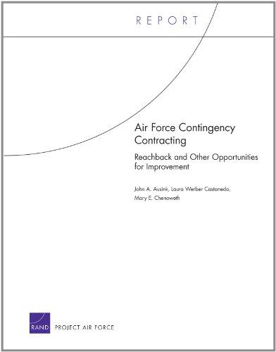 Air Force Contingency Contracting: Reachback and Other Opportunities for Improvement