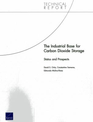 Industrial Base for Carbon Dioxide Utilization and Storage : Status and Prospects