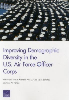 Improving Demographic Diversity in the U. S. Air Force Officer Corps