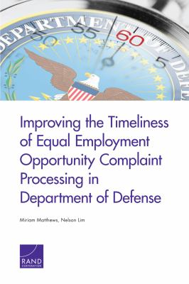 Improving the Timeliness of Equal Employment Opportunity Complaint Processing in Department of Defense