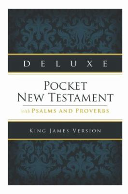 Deluxe Pocket New Testament with Psalms and Proverbs: King James Version