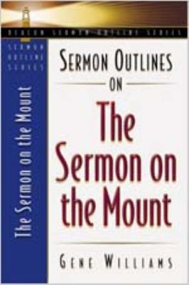 Sermon Outlines on the Mount