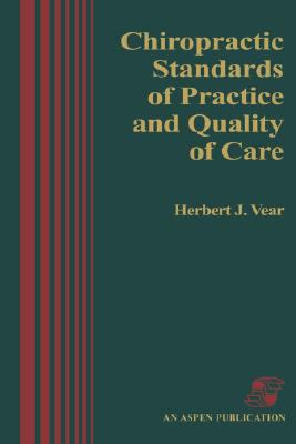 Chiropractic Standards of Practice and Quality of Care