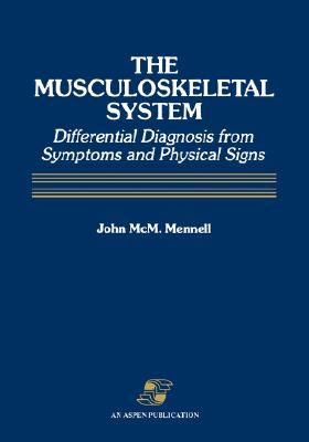 Musculoskeletal System Differential Diagnosis from Symptoms and Physical Signs