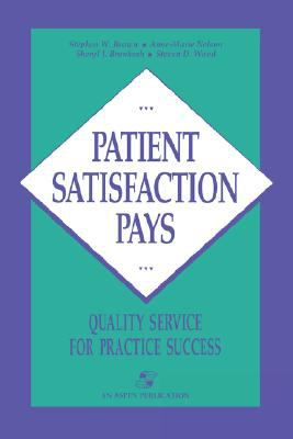 Patient Satisfaction Pays Quality Service for Practice Success