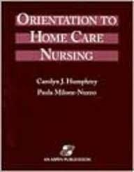 Orientation to Home Care Nursing