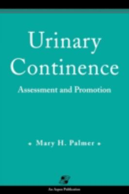 Urinary Continence Assessment and Promotion