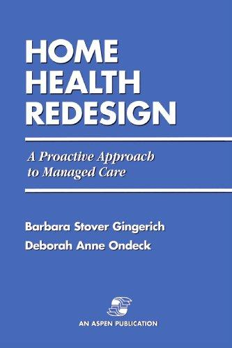 Home Health Redesign: A Proactive Approach to Managed Care