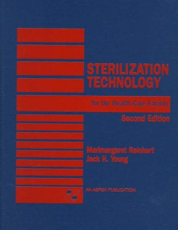 Sterilization Technology For The Health Care Facility