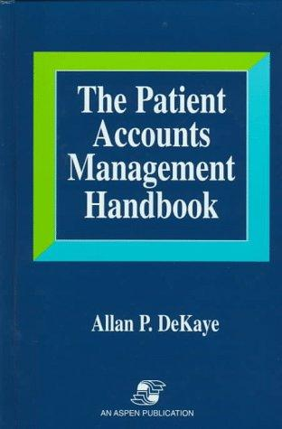 The Patient Accounts Management Handbook