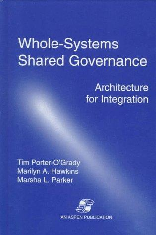 Whole Systems Shared Governance: Architecture for Integration