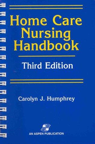 Home Care Nursing Handbook