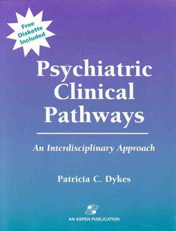 Psychiatric Clinical Pathways: An Interdisciplinary Approach