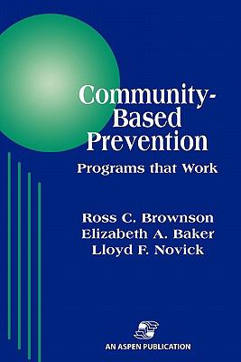 Community-Based Prevention Programs That Work