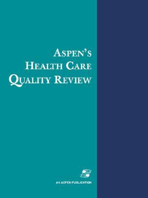Aspen's Health Care Quality Review 1999