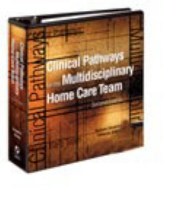 Clinical Pathways for the Multidisciplinary Home Care Team Ringbound