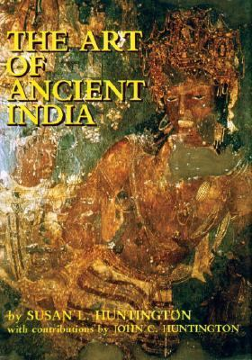Art of Ancient India Buddhist, Hindu, Jain