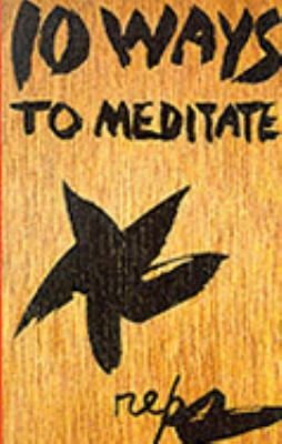 Ten Ways to Meditate