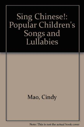 Sing Chinese! Popular Children's Songs & Lullabies (Book and tape set)