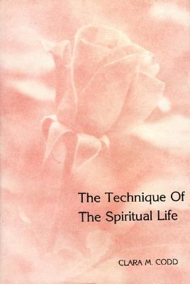 Technique of the Spiritual Life