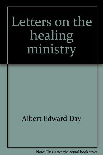Letters on the healing ministry
