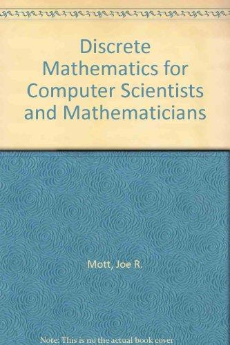 Discrete Mathematics for Computer Scientists and Mathematicians