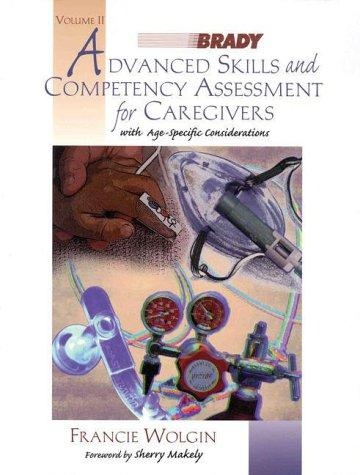 Advanced Skills and Competency Assessment for Caregivers, Volume 2