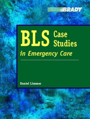 BLS Case Studies in Emergency Care