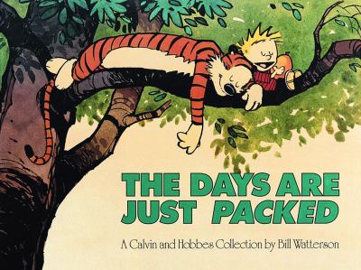 Days Are Just Packed A Calvin and Hobbes Collection