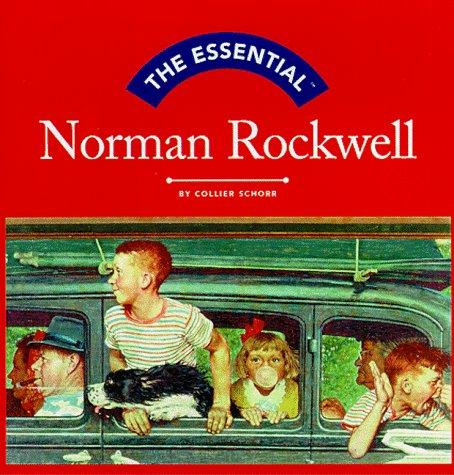 The Essential Norman Rockwell (Essential Series)