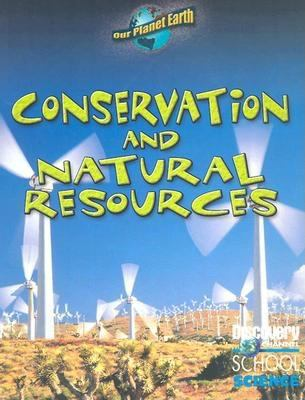 Conservation and Natural Resources