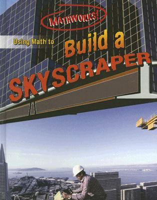 Using Math to Build a Skyscraper
